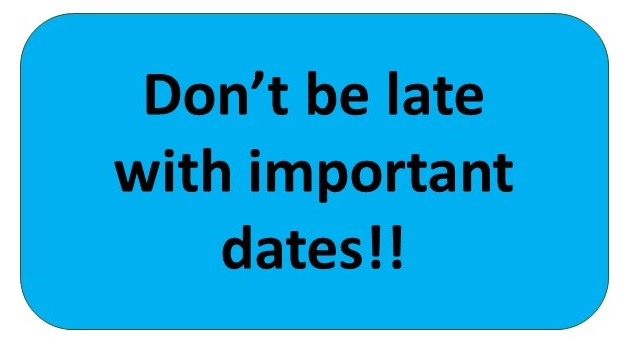 Dont be late with imortant dates