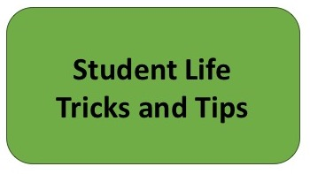 student life tricks and tips